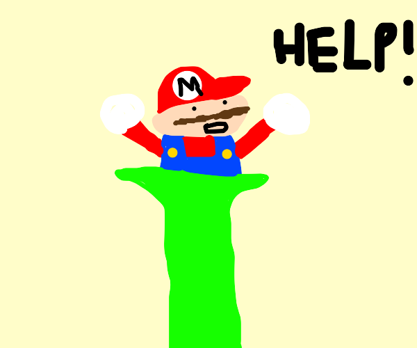 """Mario is stuck in a pipe """"help!"""""""