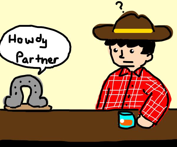A horseshoe addresses cowboys