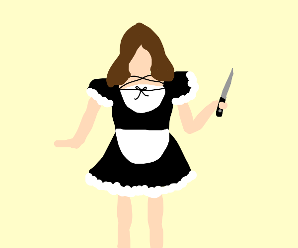 Maidz with a knife