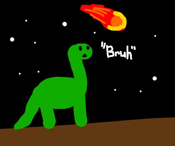 "Dino says ""Bruh"""