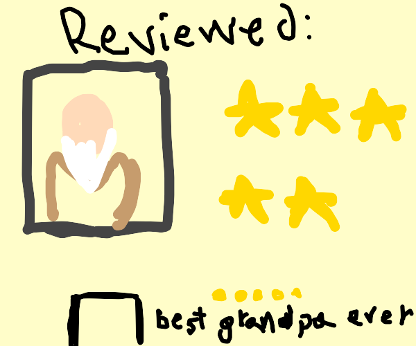 old man gets 5 star reviews!