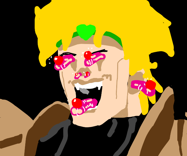 Dio but every part of him is liking cherries