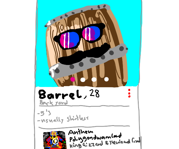 5'3, shirtless, big mustache and a Barrel