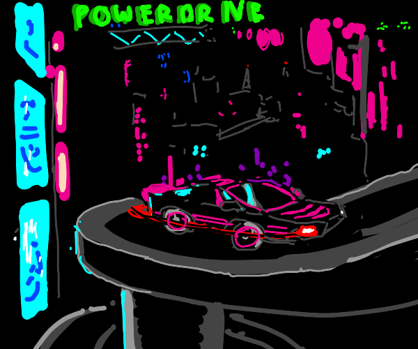 You have entered POWER DRIVE!