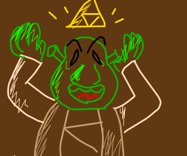 Shrek wants the Triforce of Power.