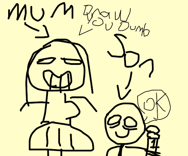 Mom tells person to draw