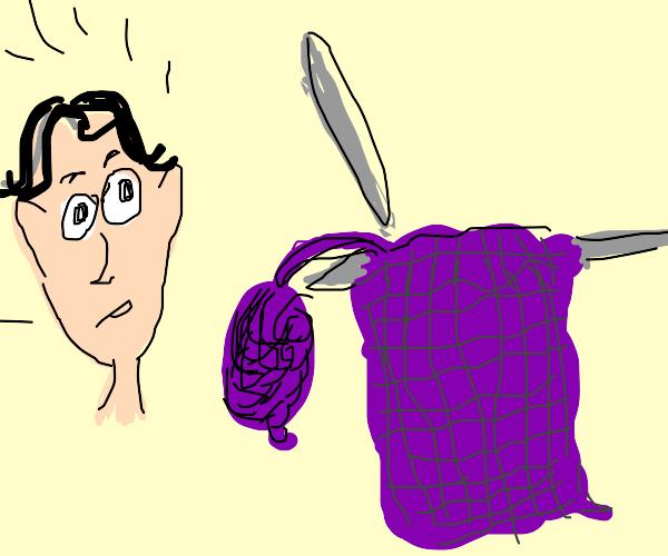 Seeing someone knitting