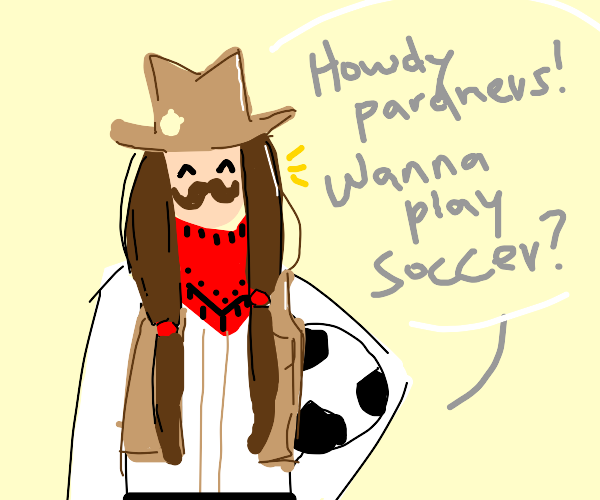 soccer cowgirl with a mustache
