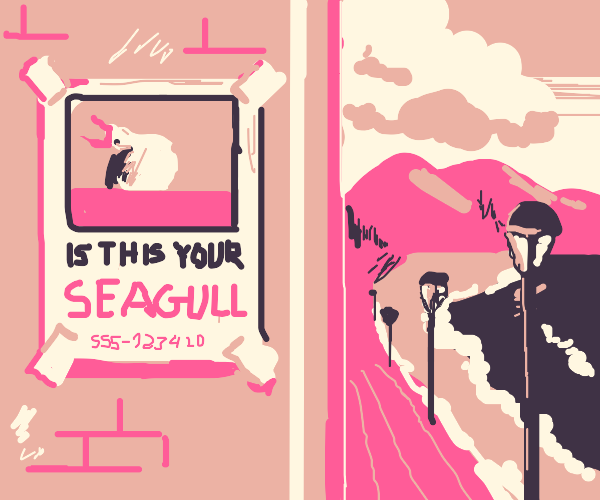 """poster: """"is this your seagull?"""""""