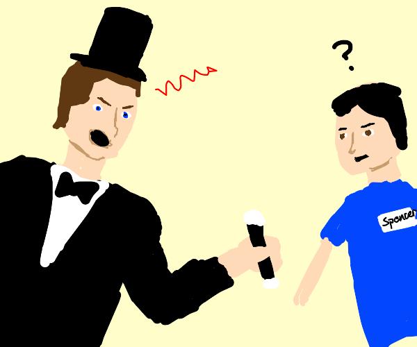 I'm a furious magician, Spencer!