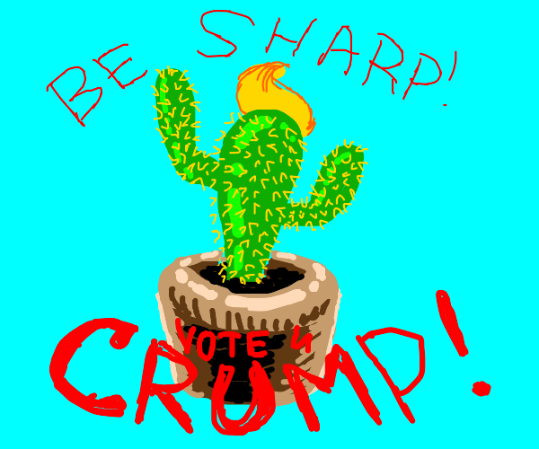 punny cactus for president