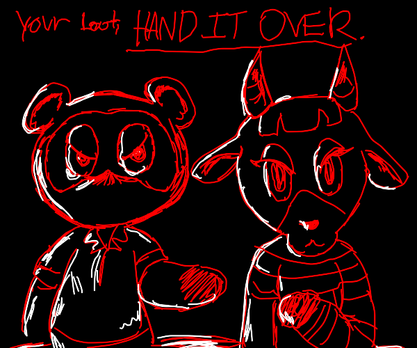 Evil Tom Nook and villager want your loot
