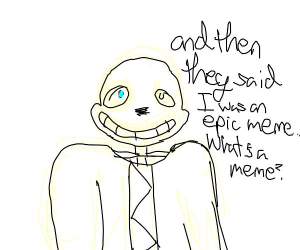 Sans is epic funny meme best meme