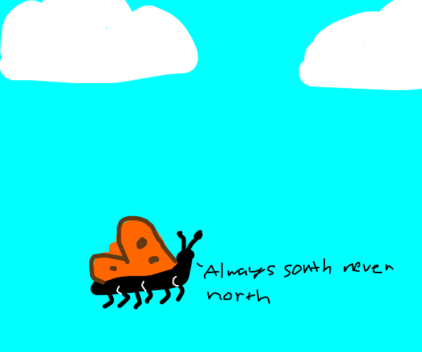 Monarch isn't happy about migrating south