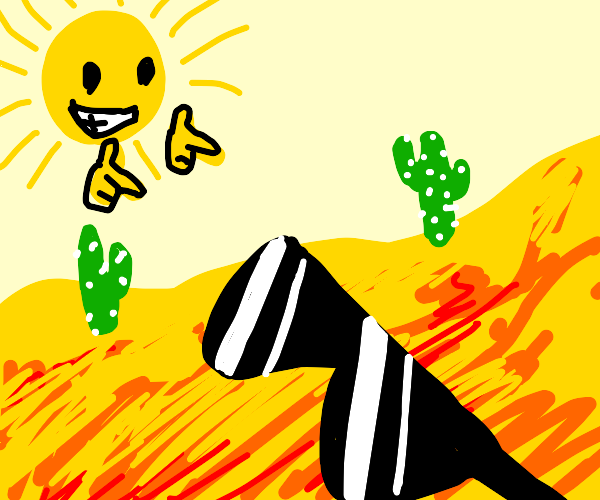 Sun thinks desert is a cool dude