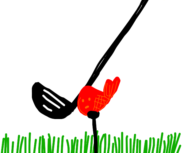 Golfing for a Fish