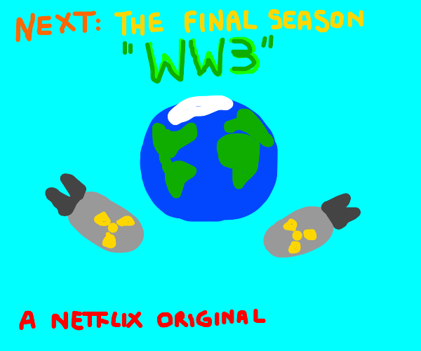 WW3 upcomming ending of the series
