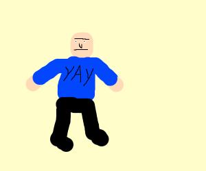 """Guy wearing a """"yay"""" shirt"""