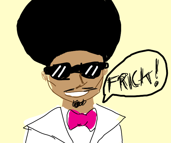 A guy with an afro (probs brian) saying frick