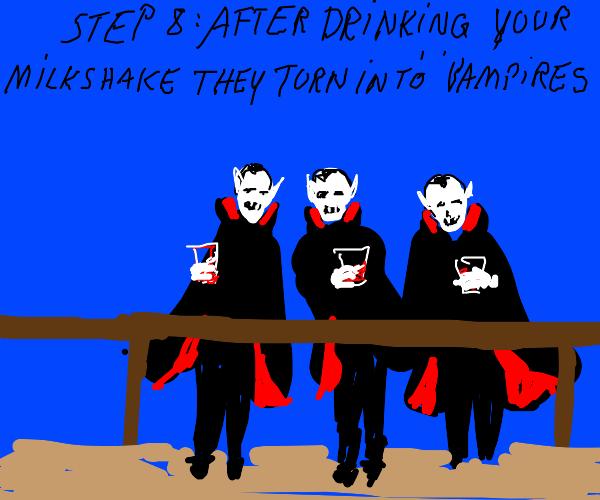 Step:7 Force feed the boys your milkshake