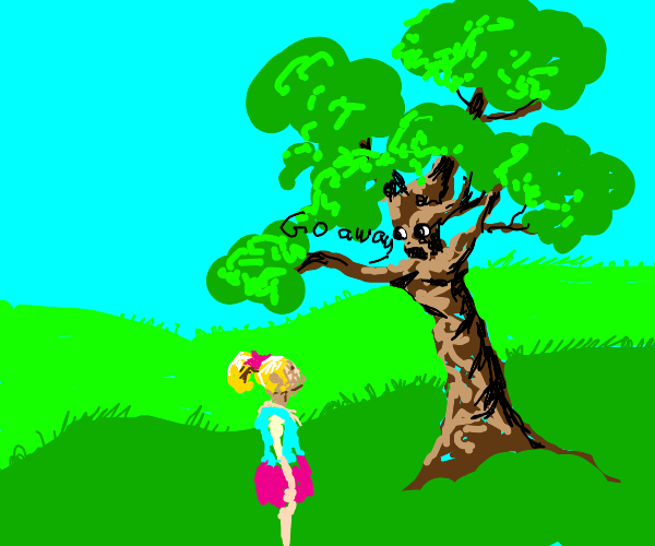 talking tree wants blond girl to go away