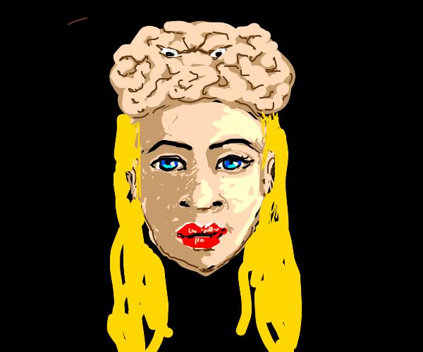 Her brain. Very big. Very angy.