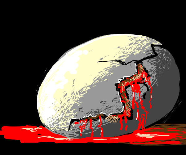 Bloody/dead-alive egg