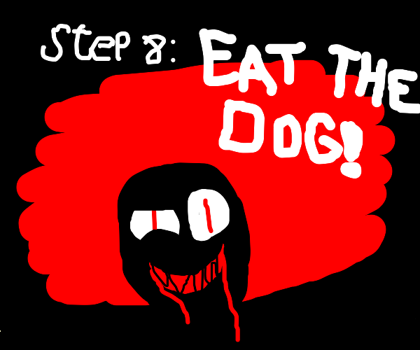 Step 7: steal the dog