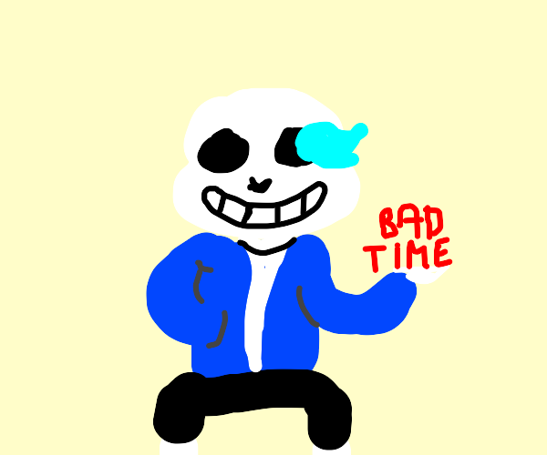Sans gave someone a bad time
