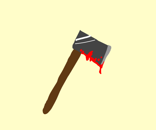 Blood covered axe