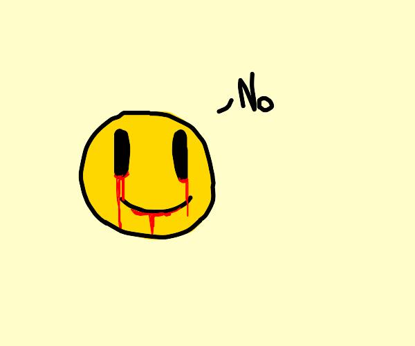 bleeding smiley face says no