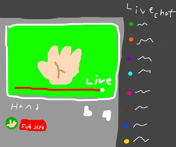 A hand is going live on youtube