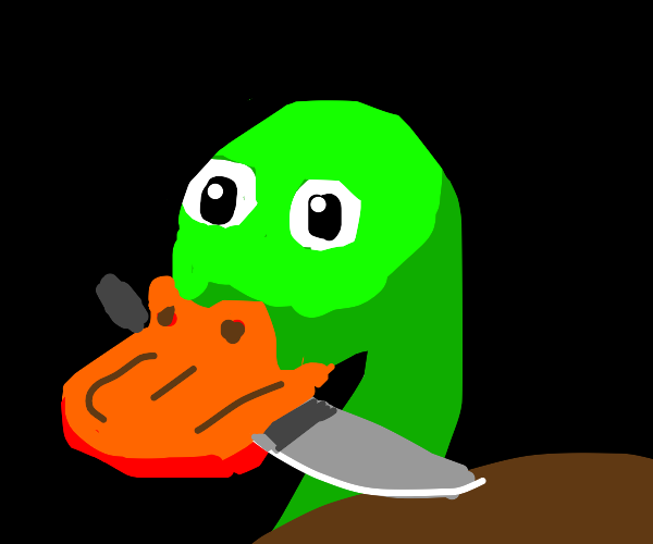 The duck has a knife