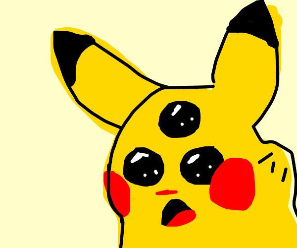 Surprised pikachu, three eyes and pikatumour
