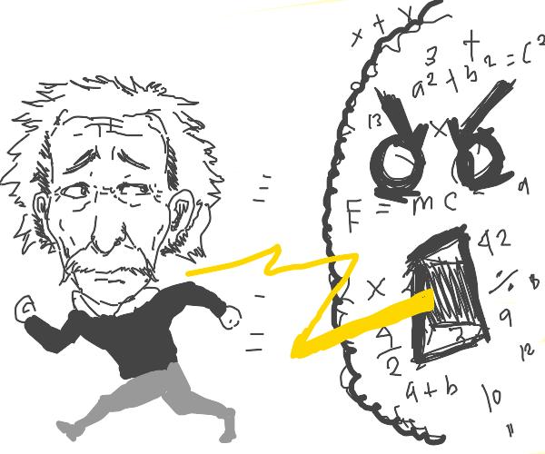 Einstein is being attacked by math