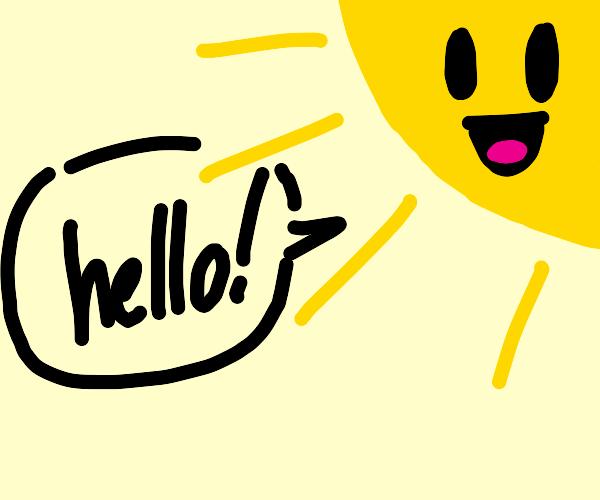 Sun greets you