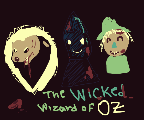 The Wizard of Oz but it's Opposite Day