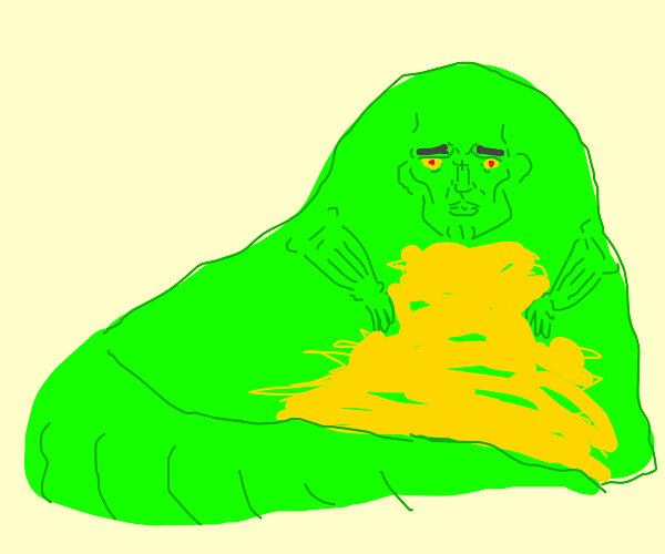 Jabba the Hutt but he's handsome