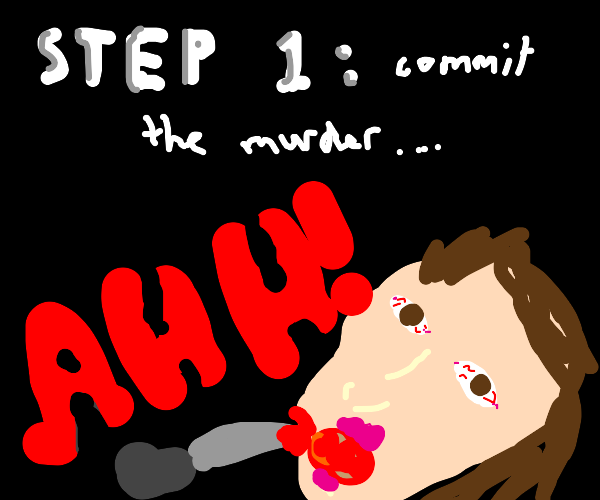 Step 2: Eat the body
