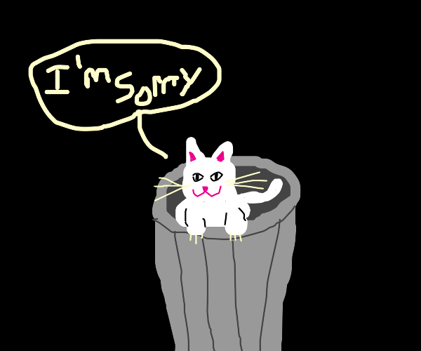 Garbage-Cat Apologizes