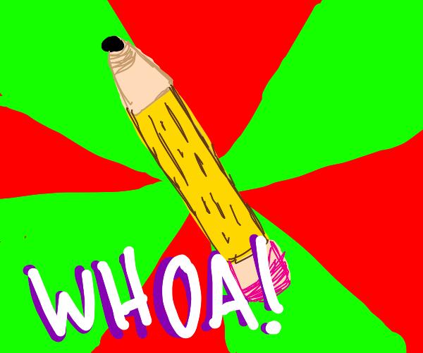 A pencil :)