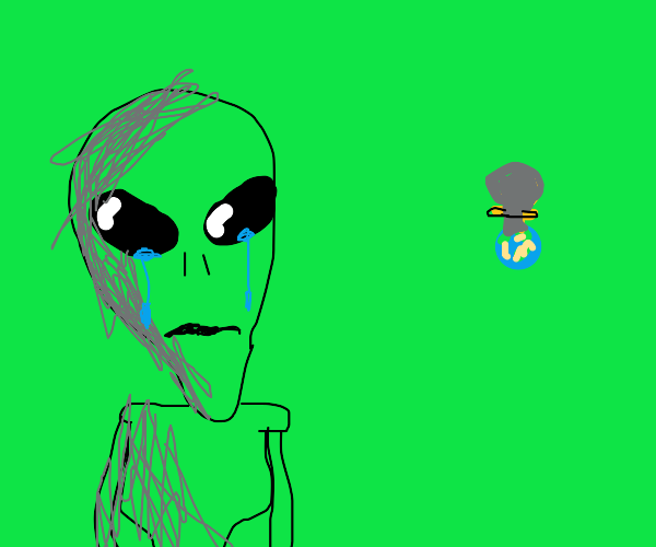 Step 5: The Aliens are sad Earth is gone