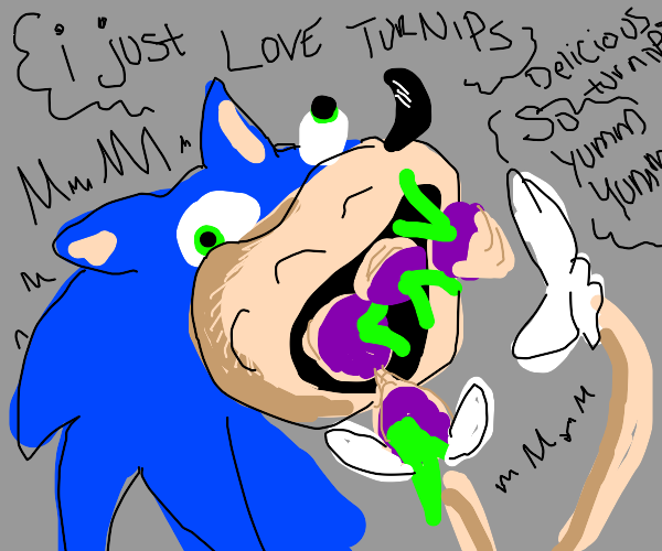 Sonic praises turnips