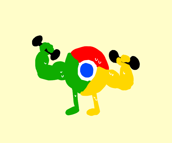 google chrome is swole