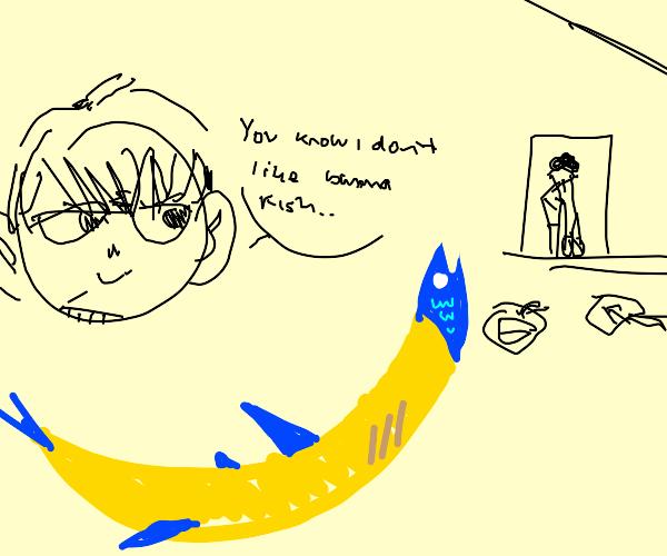 but MoM I don't like Banana fish