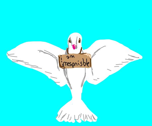 doves are irrespnisble