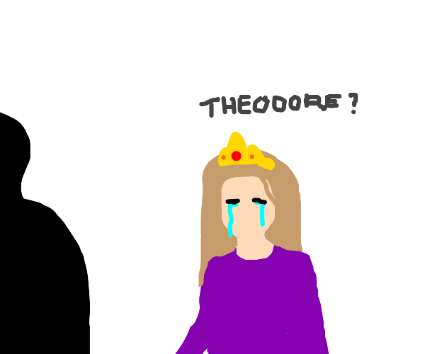 """""""He may be theodor"""" says the crying princess"""
