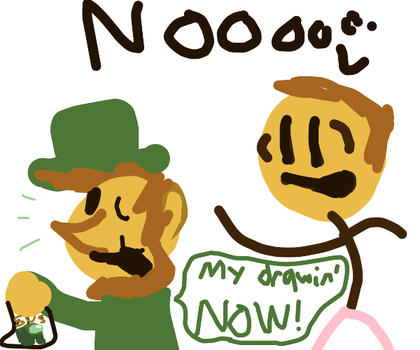 THE LEPRECHAUN STOLE YOUR DRAWING