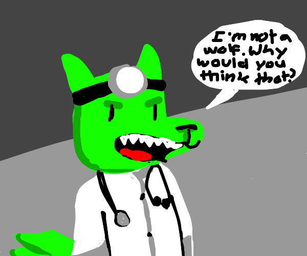 green doctor who is a wolf but says he's not