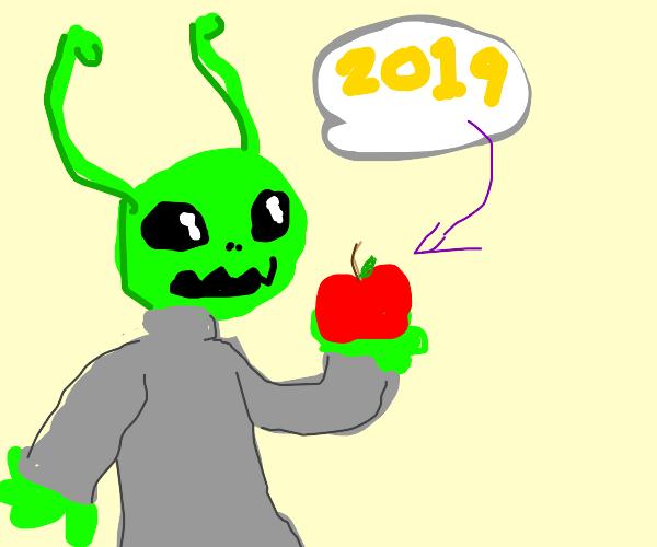 An Alien Says An Apple Is 2019